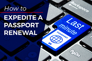 How to Expedite a Passport Renewal