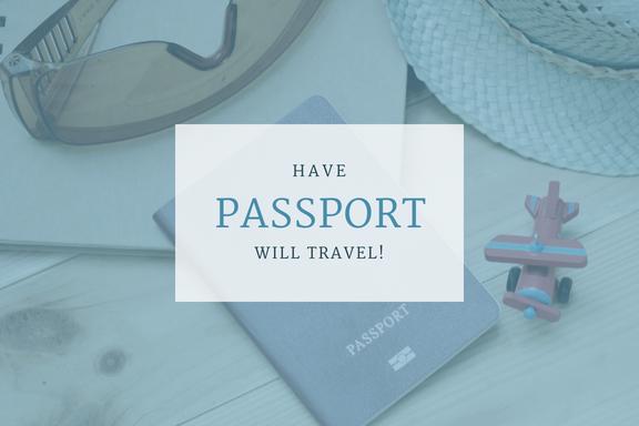 Have Passport. Will Travel
