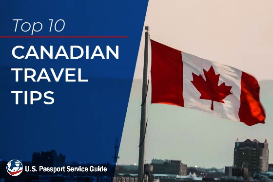 Top 10 Canadian Travel Tips
